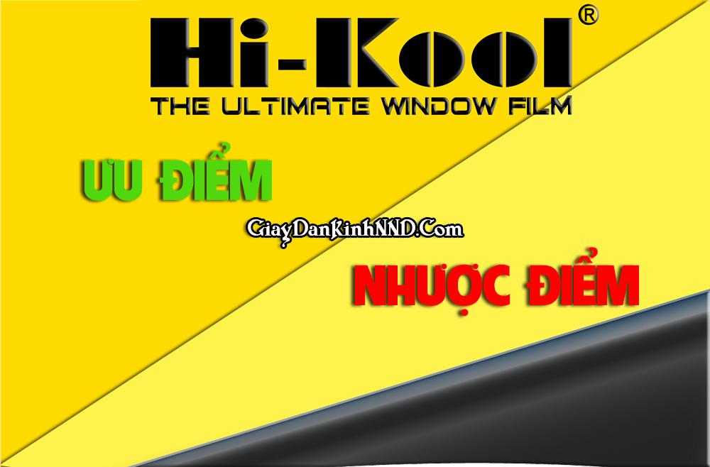 Ưu nhược điểm của phim cách nhiệt Hi-Kool