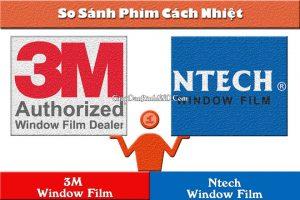 Ntech là thương hiệu hàng đầu Hàn Quốc còn 3M là số 1 thế giới. Hãy thử so sánh 2 thương hiệu phim cách nhiệt này với nhau xem sao nhé.